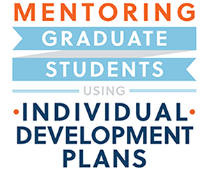 Mentoring Graduate Students with Individual Development Plans