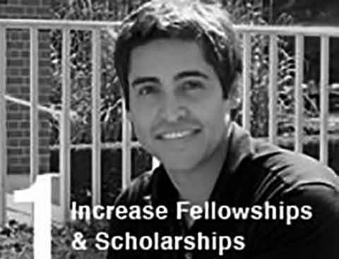 Increase Fellowships and Scholarships
